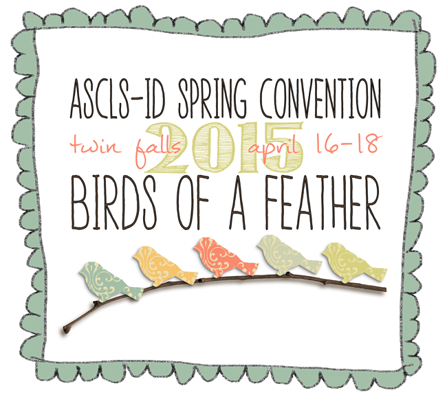 ASCLS-Idaho Spring Convention 2015